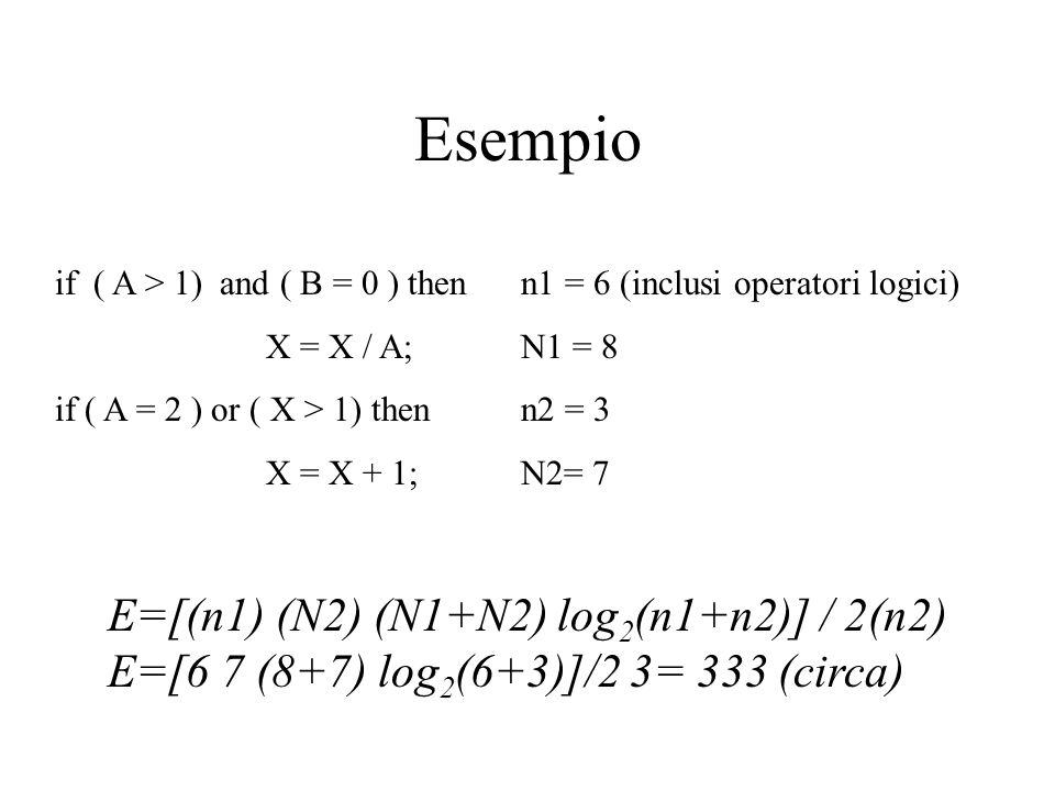 Esempio E=[(n1) (N2) (N1+N2) log2(n1+n2)] / 2(n2)